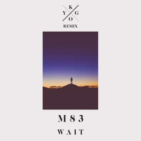 Kygo M83 remix