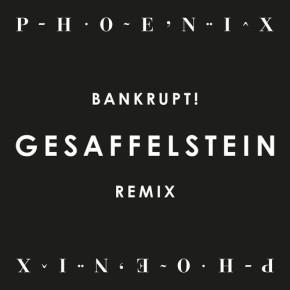 Phoenix Gesa remix Brankrupt